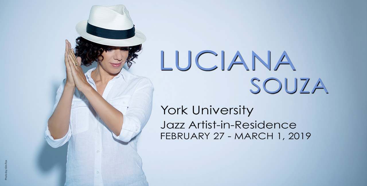 Luciana Souza York University Jazz Artist-in-Residence Feb 27 - March 1