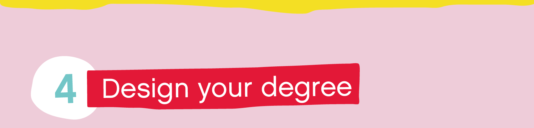 Design your degree