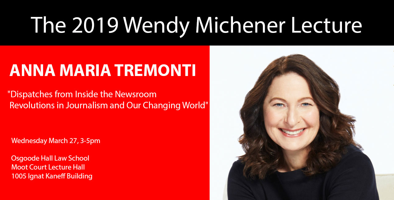 CBC Radio's Anna Maria Tremonti gives the 2019 Wendy Michener Lecture, Wednesday, March 27