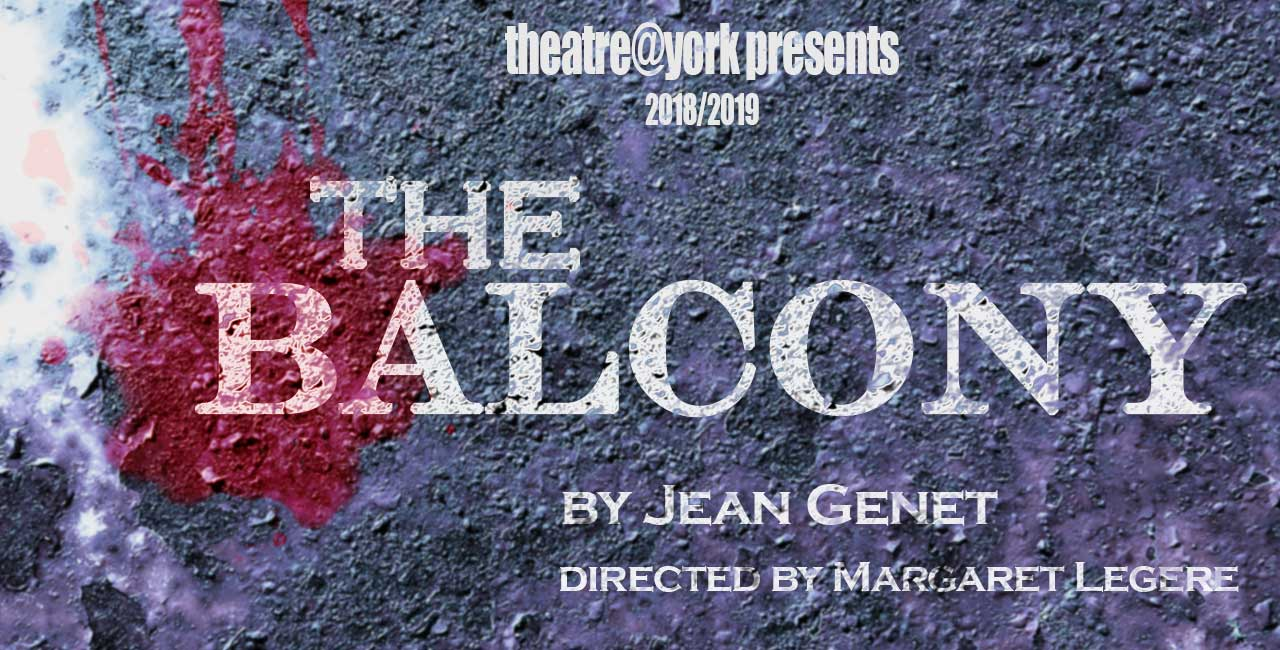 Poster text for Theatre@York's presentation of The Balcony