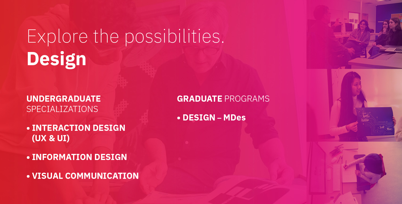 Design Undergrad and Grad Info