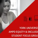 A student sits in a focus group. York U AMPD Equity and inclusion student focus group